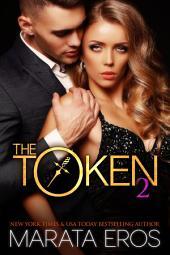 The Token 2: Billionaire Dark Romance