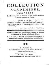 Recueil de memoires ou Collection de pieces academiques concernant la Medecin, la Chymie, la Physique experimentale, la Botanique et l'histoire naturelle, par J. Berryat: Volume14
