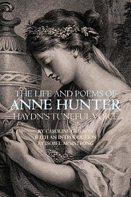 The Life and Poems of Anne Hunter PDF