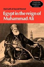 Egypt in the Reign of Muhammad Ali