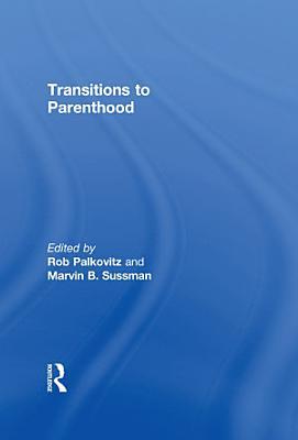 Transitions to Parenthood PDF