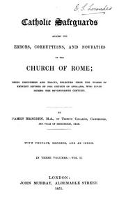 Catholic Safeguards Against the Errors  Corruptions  and Novelties of the Church of Rome PDF