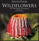 Phototour Wildflowers of Western Australia Vol2