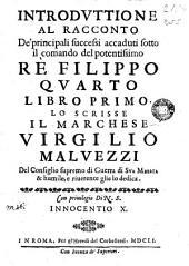Introducttione al racconto De principali successi accaduti sotto il comando del potentissimo Re Filippo