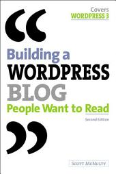 Building a WordPress Blog People Want to Read: Edition 2