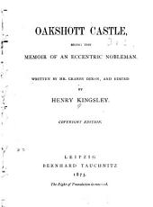 Oakshott Castle: Being the Memoir of an Eccentric Nobleman