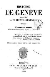 Histoire de Genève, 1-2: racontée aux jeunes genevois