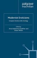 Modernist Eroticisms PDF