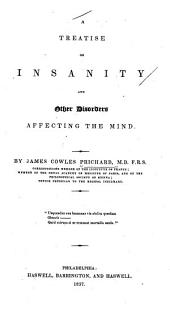 A Treatise on Insanity: And Other Disorders Affecting the Mind, Page 947, Volume 1837