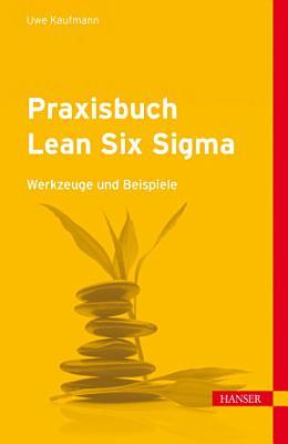 Praxisbuch Lean Six Sigma PDF
