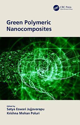 Green Polymeric Nanocomposites