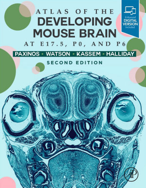 Atlas of the Developing Mouse Brain PDF