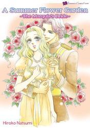 A Summer Flower Garden The Marquis S Bride  Book PDF