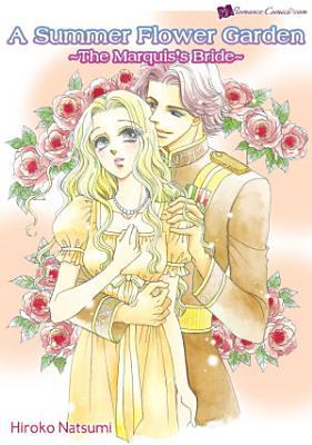 A Summer Flower Garden  The Marquis s Bride