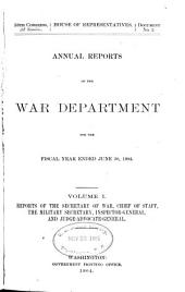Annual Report of the War Department: Volume 1