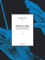 Swan Lake: Music from the Ballet Arranged for Piano