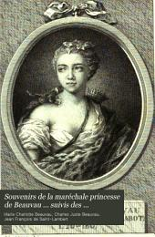 Souvenirs de la maréchale princesse de Beauvau ... suivis des Mémoires [by J.F. de Saint-Lambert] du maréchal prince de Beauvau, recueillis et mis en ordre par madame Standish