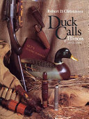 Duck Calls of Illinois, 1863-1963