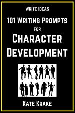 101 Writing Prompts for Character Development