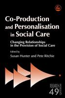 Co production and Personalisation in Social Care PDF