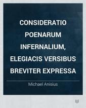 Consideratio Poenarum Infernalium, Elegiacis versibus breviter expressa