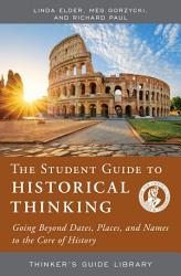 The Student Guide To Historical Thinking Book PDF