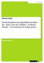 Die Konstruktion Des Augenblicks Im Motiv Der Deux Cot S de Combray in Marcel PDF