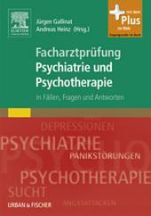 Facharztprüfung Psychiatrie und Psychotherapie: in Fällen, Fragen & Antworten