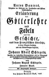 Erläuterung der Götterlehre und Fabeln aus der Geschichte: Band 2