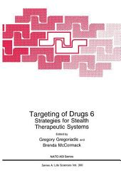 Targeting of Drugs 6: Strategies for Stealth Therapeutic Systems