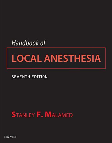 Handbook Of Local Anesthesia E Book
