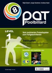 Pool Billard Trainingshefte. Mit dem offiziellen Spielvermögenstest der WPA: Vom routinierten Freizeitspieler zum Fortgeschrittenen, Edition 2