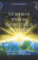 The Book of Wisdom Knowledge and Awareness