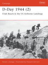 D-Day 1944 (2): Utah Beach & the US Airborne Landings