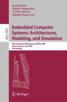 Embedded Computer Systems  Architectures  Modeling  and Simulation PDF