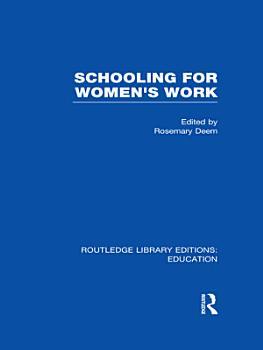 Schooling for Women s Work PDF