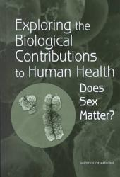 Exploring the Biological Contributions to Human Health PDF
