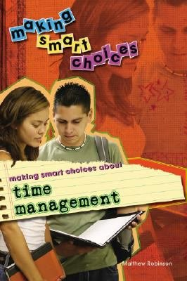 Making Smart Choices About Time Management PDF