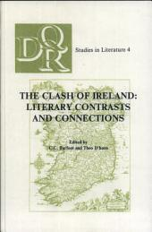 The Clash of Ireland: Literary Contrasts and Connections