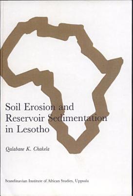 Soil Erosion and Reservoir Sedimentation in Lesotho PDF