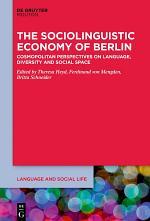 The Sociolinguistic Economy of Berlin