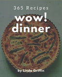 Wow  365 Dinner Recipes