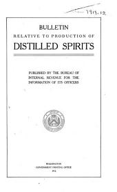 Bulletin relative to production of distilled spirits