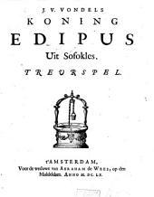 J.V. Vondels Koning Edipus uit Sofokles: treurspel