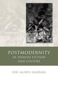 Postmodernity in Spanish Fiction and Culture PDF