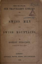 Swiss Men and Swiss Mountains