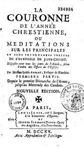 La Couronne de l'année chrétienne: disposées pour tous les jours de l'année