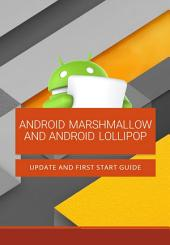 Android Marshmallow and Android Lollipop: Update and First Start Guide