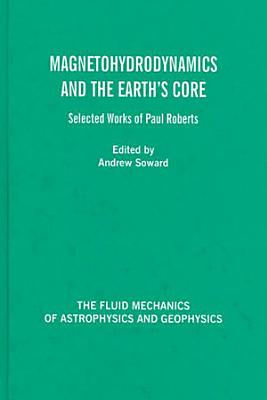 Magnetohydrodynamics and the Earth's Core