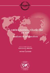 Séminaires du Centre de Développement La libéralisation financière en Asie Analyses et perspectives: Analyses et perspectives